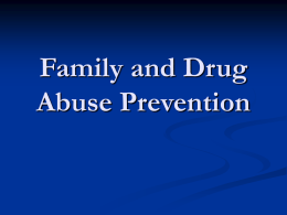 Family and Drug Abuse Prevention
