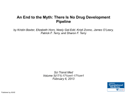An End to the Myth: There Is No Drug Development Pipeline by