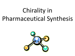 Chirality in Pharmaceutical Synthesis