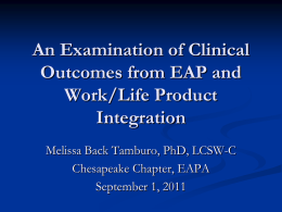 Examining Outcomes of EAP and Work/Life Product Integration