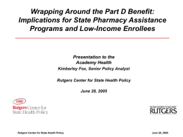 Wrapping Around the Part D Benefit: Implications for State Pharmacy Assistance