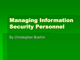 Managing Information Security Personnel