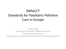 IMPaCCT Standards for Paediatric Palliative Care in Europe