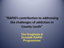 """RAPID`s contribution to addressing the challenges of addiction in"