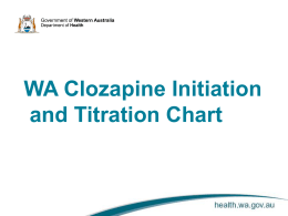 WA Clozapine Initiation and Titration Chart