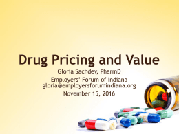 Drug Pricing and Value presented by Gloria Sachdev