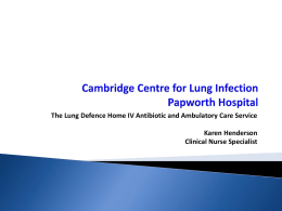 Cambridge Centre for Lung Infection Papworth Hospital