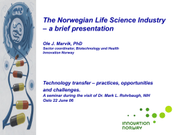 The Norwegian Life Science Industry