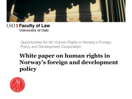 Opportunities for All: Human Rights in Norway*s Foreign Policy and