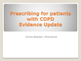 Prescribing for patients with COPD Evidence Update