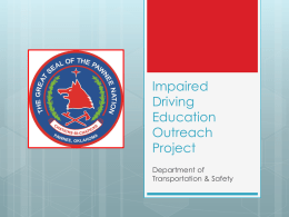 Impaired Driving Education Outreach Project