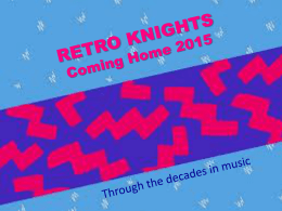 RETRO KNIGHTS Coming Home 2015