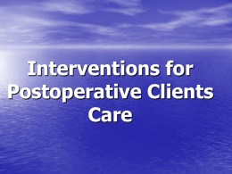 15. Interventions for Postoperative Clients Care