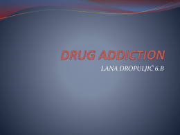 DRUG ADDICTIONx