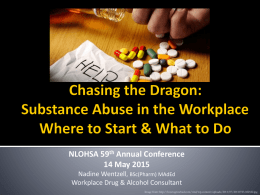 Chasing the Dragon – Substance Abuse in the Workplace