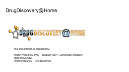 DrugDiscovery@Home - Digital Bio Pharm