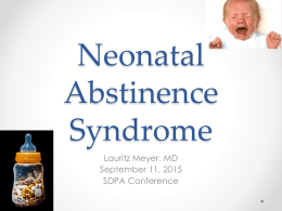 Neonatal Abstinence Syndrome - South Dakota Perinatal Association
