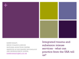 Integrated trauma and substance misuse services