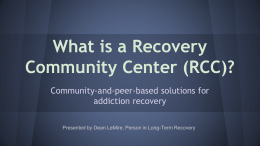 What is a Recovery Community Center