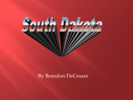 South Dakotax - Mrs. Ramm`s Fourth Grade Class