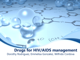 Drugs for HIVAIDS management