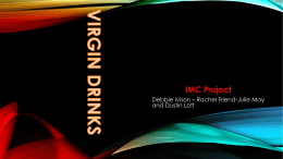 A Great Presentation with my Group Project on Virgin Drinks imc