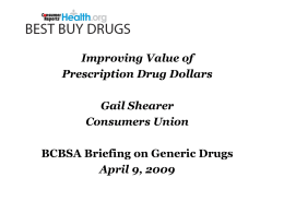 BCBSA - G Shearer - Consumers Reports Best Buy Drugs