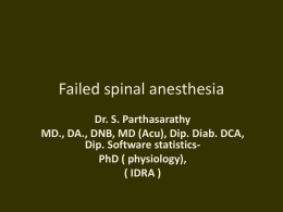 Failed spinal anesthesia MGMC - Anesthesia Slides, Presentations