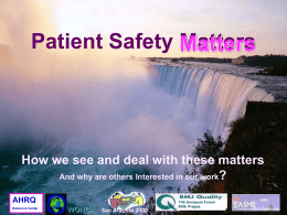 Why patient safety m.. - Patient Safety Research Center