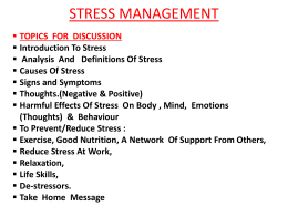 Harmful Effects Of Stress On Body , Mind, Emotions (Thoughts)