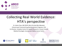 Collecting Real World Evidence: HTA*s perspective
