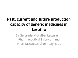 Past, current and future production capacity of generic medicines in