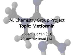 AL Chemistry Group Project Topic: Metformin