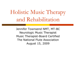 Neurologic Music Therapy: An Overview