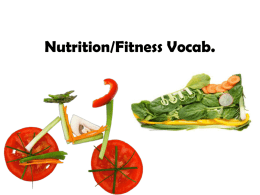 Nutrition/Fitness Vocab.
