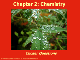 Chapter 2: Chemistry Clicker Questions