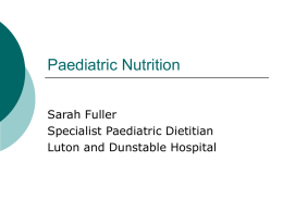 Paediatric Nutrition - Luton & Dunstable Hospital : Welcome