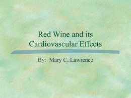 Red Wine and its Cardiovascular Effects