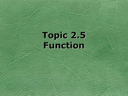 Topic 2.5 Function