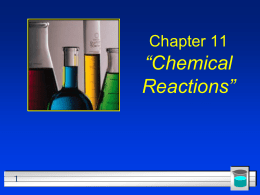 Chapter 11 Chemical Reactions