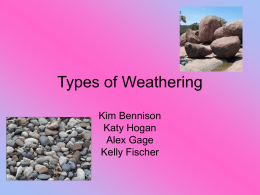 Types of Weathering - Earth Science / FrontPage