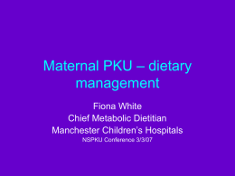 Maternal PKU - the dietitians perspective
