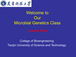 Welcome to Our Microbial Genetics Class