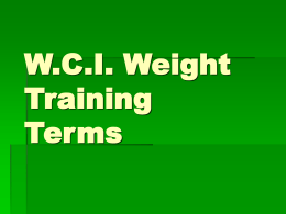 W.C.I. Weight Training Terms