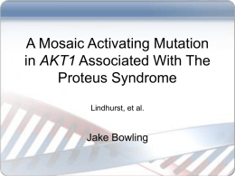 A Mosaic Activating Mutation in AKT1 Associated With The