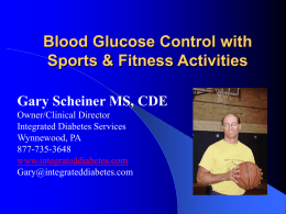 Managing Glycemia with Sports and Exercise