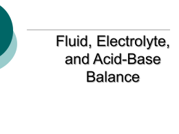 01. Fluid, electrolyte, and acid
