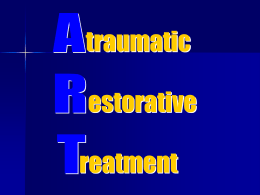 Atraumatic Restorative Treatment