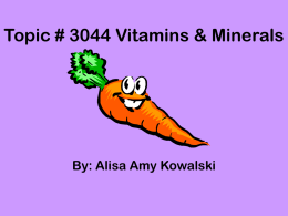 Topic # 3044 Vitamins & Minerals