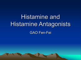 Histamine and Histamine Antagonists